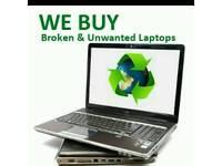 Wanted laptops broken or working