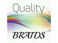 Quality braids, great prices!