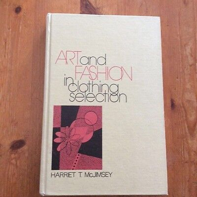 Art and Fashion in Clothing Selection 1973 hardcover FREE SHIPPING