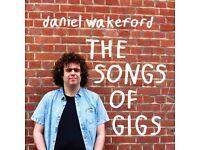 2 x Daniel Wakeford tickets. The Haunt, Brighton. 16/12/2017. £20. Face value