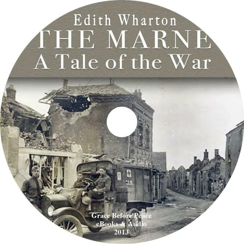 The Marne: A Tale of the War, Edith Wharton WW1 Audiobook unabridged 1 MP3 CD