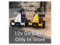 Sun Offer 12v Go Karts, New With Charger Fully Build £95 (Limited Stock) Open Sun 12 To 8