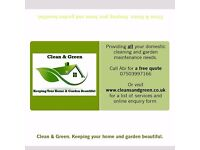 Clean and green. Domestic cleaning services and garden maintenance. Ironing and shopping services