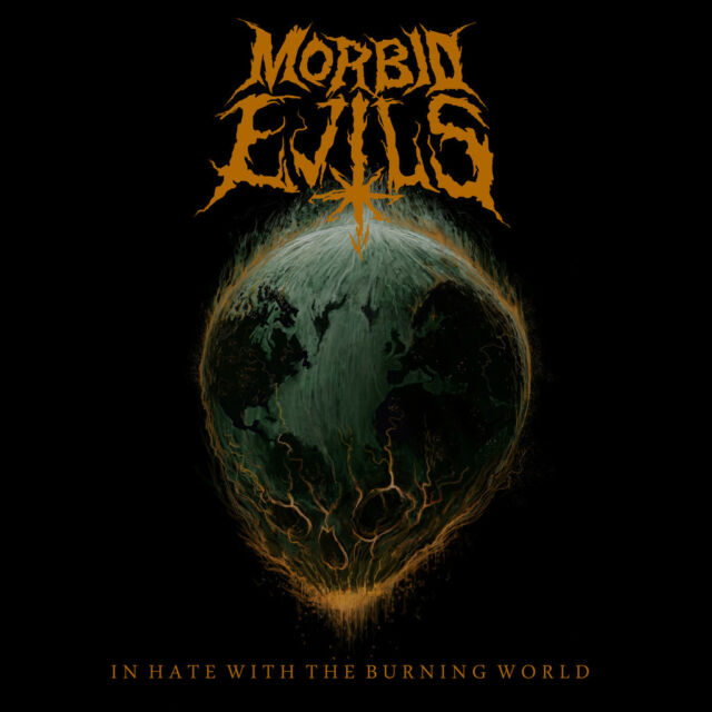 MORBID EVILS - In Hate with the Burning World DIGI, NEU
