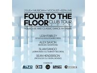 BOOK NOW / FOUR TO THE FLOOR / 90S HOUSE AND CLASSIC DANCE ANTHEMS / 2DJS, 1 SAX PLAYER & A VOCALIST