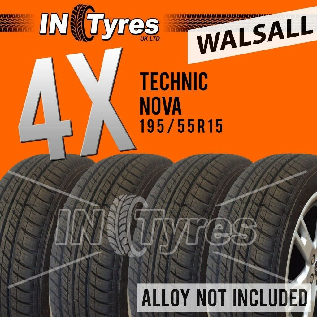 4x 195/55R15 Technic Tyres Fitting Available Four 195 55 15 Tyres x4 Walsall