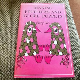 Making Felt Toys and Glove Puppets by Suzy Ives Hardback Illustrated Crafting Craft Book 1971