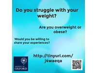 Please take part in a research study exploring the psychology of weight gain and obesity