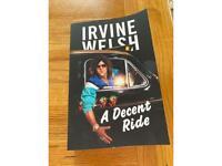 Irvine welsh 'A decent ride'