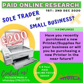 Paid Online Research £200 - Sole Trader/Small Businesses - NEW PRINTERS