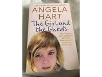 The girl and the ghosts by Angela Hart.