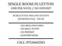 Single room in Leyton. £100 per week. No deposit. No bills. Near Leyton Midland Station (E10 6JJ)