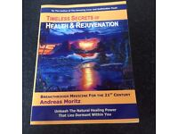 'Timeless secrets of health and rejuvenation' by Andreas Moritz