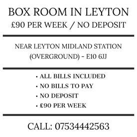 £85 PER WEEK. NO DEPOSIT. NO BILLS. SMALL BOX ROOM IN LEYTON E10 (NEAR LEYTON MIDLAND STATION)