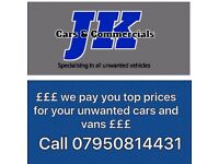 CASH PAID *Scrap my van* *scrap my car* we buy all unwanted vehicles*MOT failures* non runners *