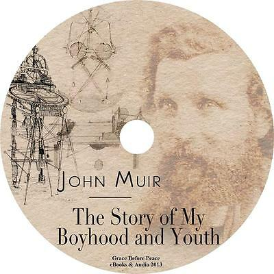 The Story of My Boyhood and Youth, John Muir Adventure Audiobook on 6 Audio (The Story Of My Boyhood And Youth)