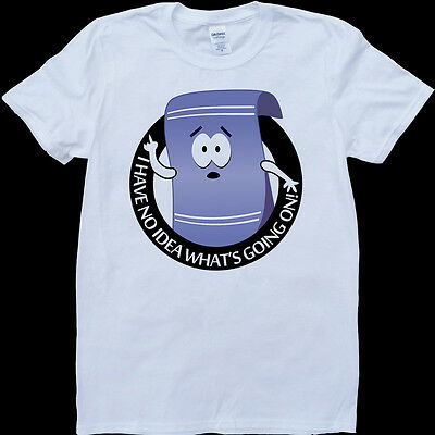 South Park Towelie High No Idea What's Going On White, Custom Made T-Shirt](South Park Towelie)