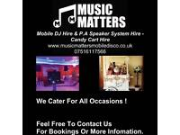 Music Matters Mobile Dj, PA Hire & candy sweet cart kandy kart Service london