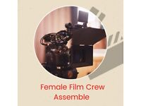 Creating A Female Film Crew.