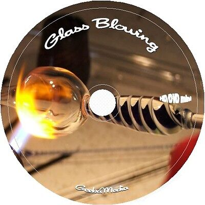 Learn Glass Blowing & more 42 Books & 42 Video Tuts on cd dvd Largest on eBay