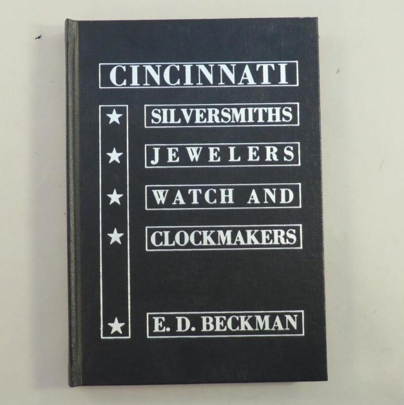 Cincinnati Silversmiths Jewelers Watch & Clockmakers E.D. Beckman Book