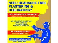 NEED HEADACHE FREE PLASTERING & DECORATING?