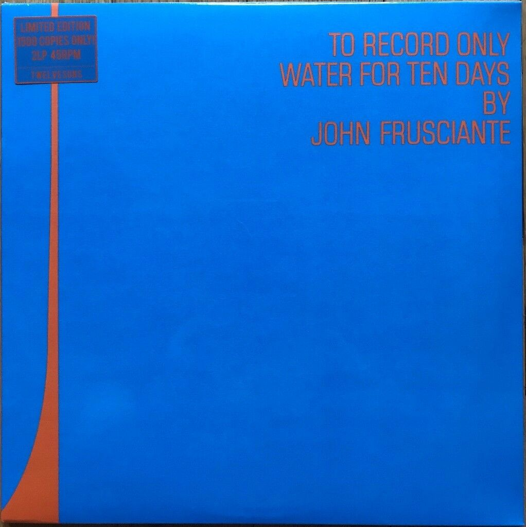 John Frusciante To Record Only Water For Ten Days vinyl (Sealed)