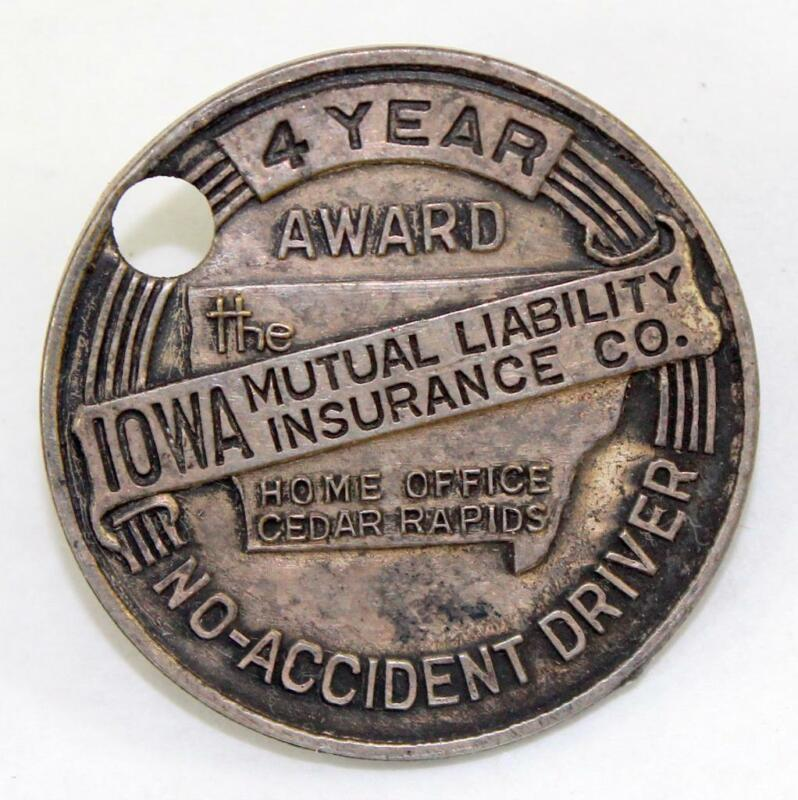 Vintage Iowa Mutual Liability Insurance Co. No Accident Driver 4 Year Award Pin