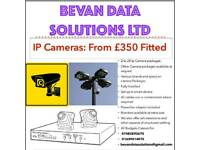 2 IP Cameras fitted from £350