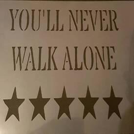 You'll Never Walk Alone Stencil
