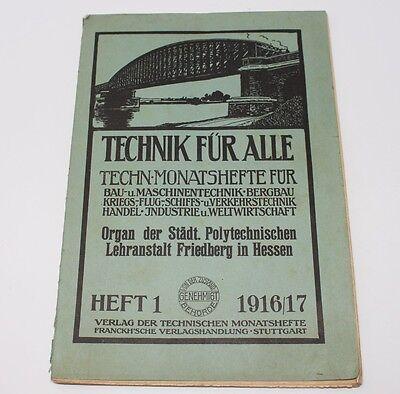 Technik für alle, Techn. Monatshefte, Friedberg in Hessen, Heft 1 1916/17  #H299