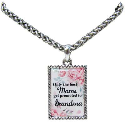 Only the Best Moms Get Promoted to Grandma Silver Chain Necklace Jewelry