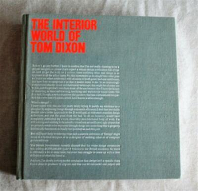The Interior World of Tom Dixon Book 1st Edition 2008