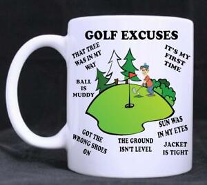 Golf Excuses, Funny  Novelty 11oz Tea/Coffee Mug, birthday, Gift, fathers day