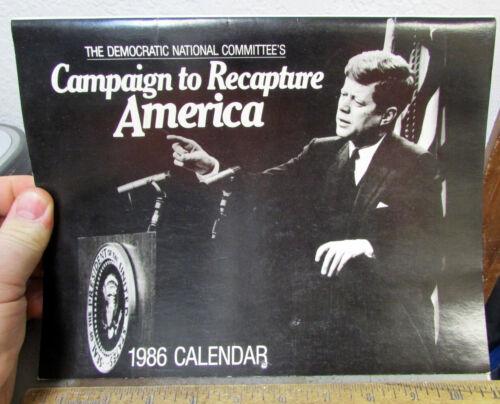 1986 Calendar Democratic Committee Campaign to Recapture America, JFK photos