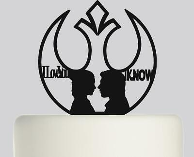 Star Wars I Love You I Know Hand Solo Leia Wedding Acrylic Cake topper .375