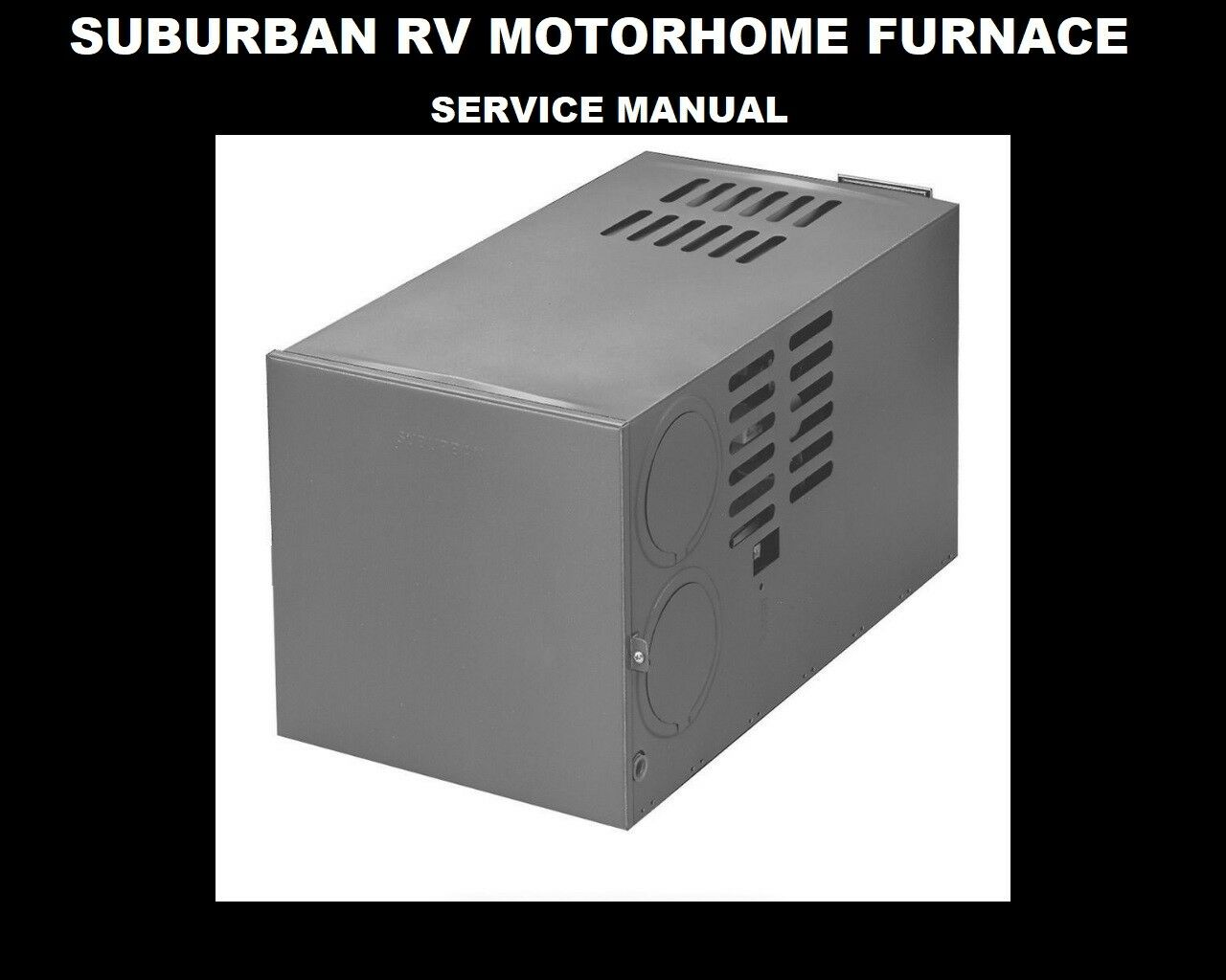 SUBURBAN RV MOTORHOME FURNACE HEATER MANUALs  for Trailer Campers NT SF SW SE PE