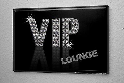 Blechschild Sprüche VIP Lounge Metall Wand Deko Schild 20x30 cm