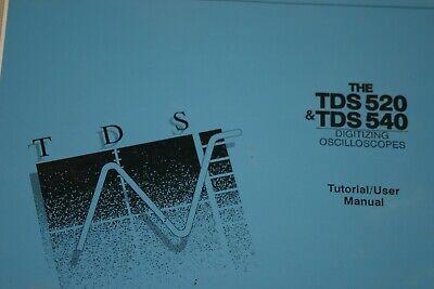 Tek Tds 520  Tds 540 Digitizing Oscillooscopes Tuktorial User Manual