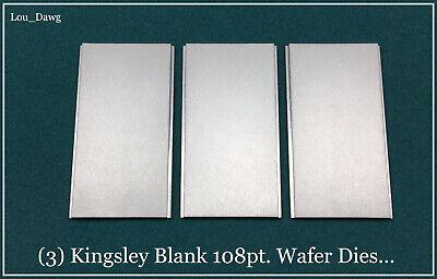 Kingsley Machine  3-blank 108pt. Wafer Dies  Hot Foil Stamping Machine