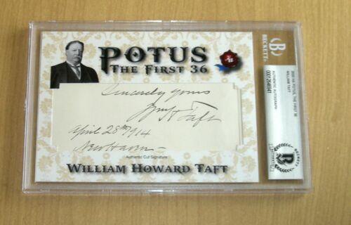2020 Historic Autographs POTUS 1st 36 cut auto autograph William Taft
