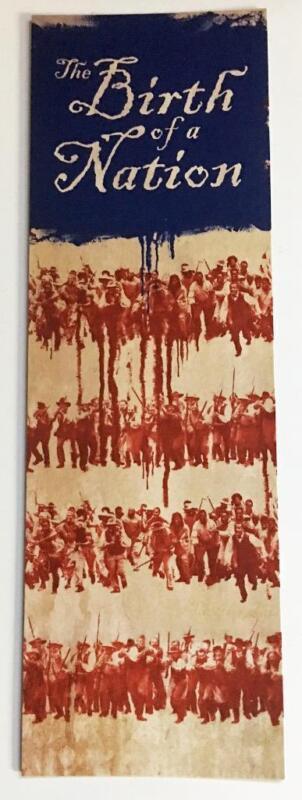 "BIRTH OF A NATION - 2.75""x8.5"" D/S Original Movie Bookmark - 2016 Rare"