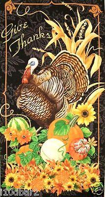 Give Thanks Thanksgiving fabric panel Turkey Gourds Fabric BTP NEW FREE - Thankful Turkey Craft