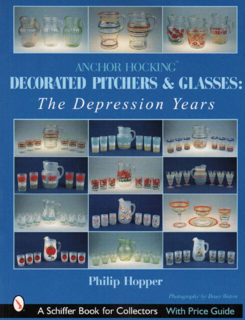 Anchor Hocking Decorated Pitchers and Glasses: The Depression Years