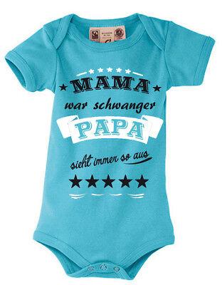Baby Body Shirt Kinder Strampler Mama war schwanger Papa sieht immer so aus