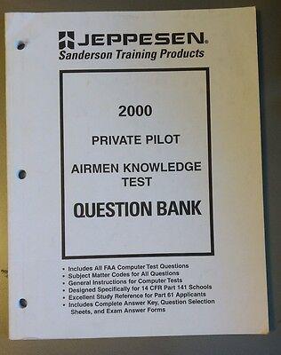 2000 Private Pilot Airmen Knowledge Test Question Bank