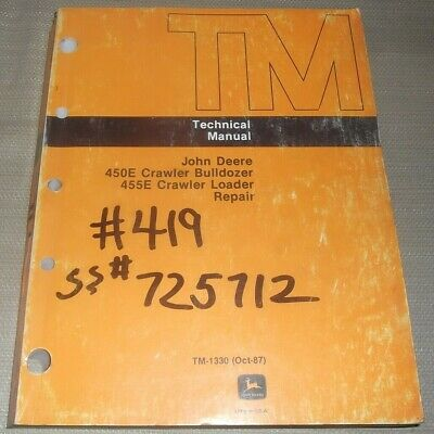 John Deere 450e 455e Crawler Dozer Loader Technical Service Repair Manual Tm1330