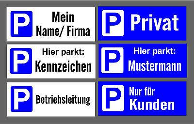 Parkplatzschild Wunschtext 310 x 120 x 3 mm witterungsbe.