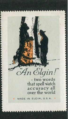 Poster Stamp Label ELGIN WATCH WW1 soldiers doughboy watch accuracy