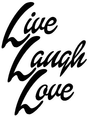 LIVE LAUGH LOVE VINYL DECAL STICKER WINDOW WALL CAR BUMPER LAPTOP FAMILY CUTE (Live Laugh Love Wall Decals)